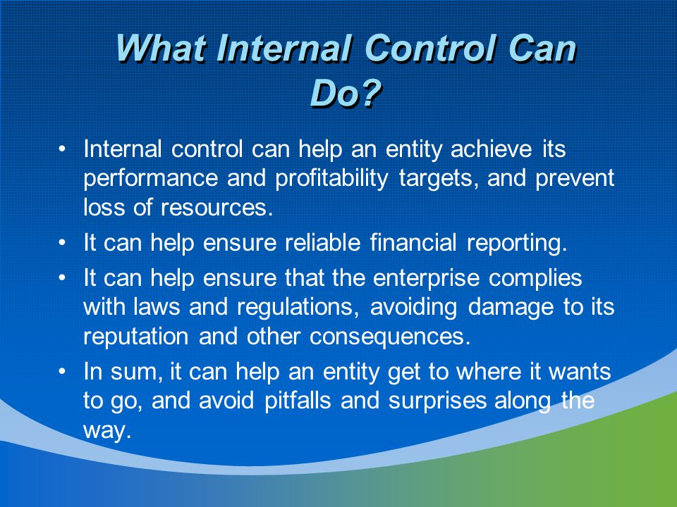 What Internal Control Can Do