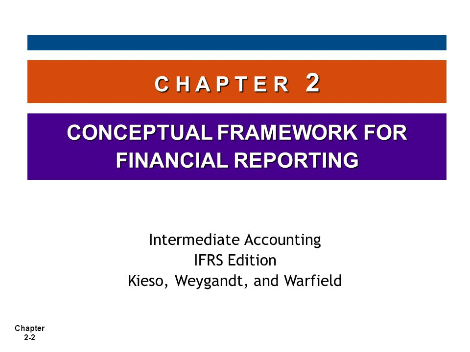 CONCEPTUAL FRAMEWORK FOR FINANCIAL REPORTING
