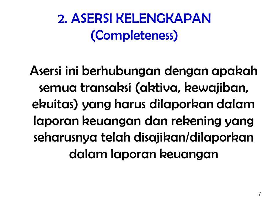 2. ASERSI KELENGKAPAN (Completeness)