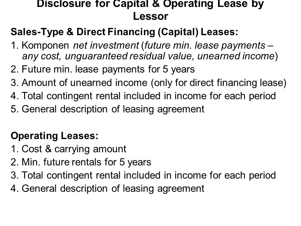 Disclosure for Capital & Operating Lease by Lessor