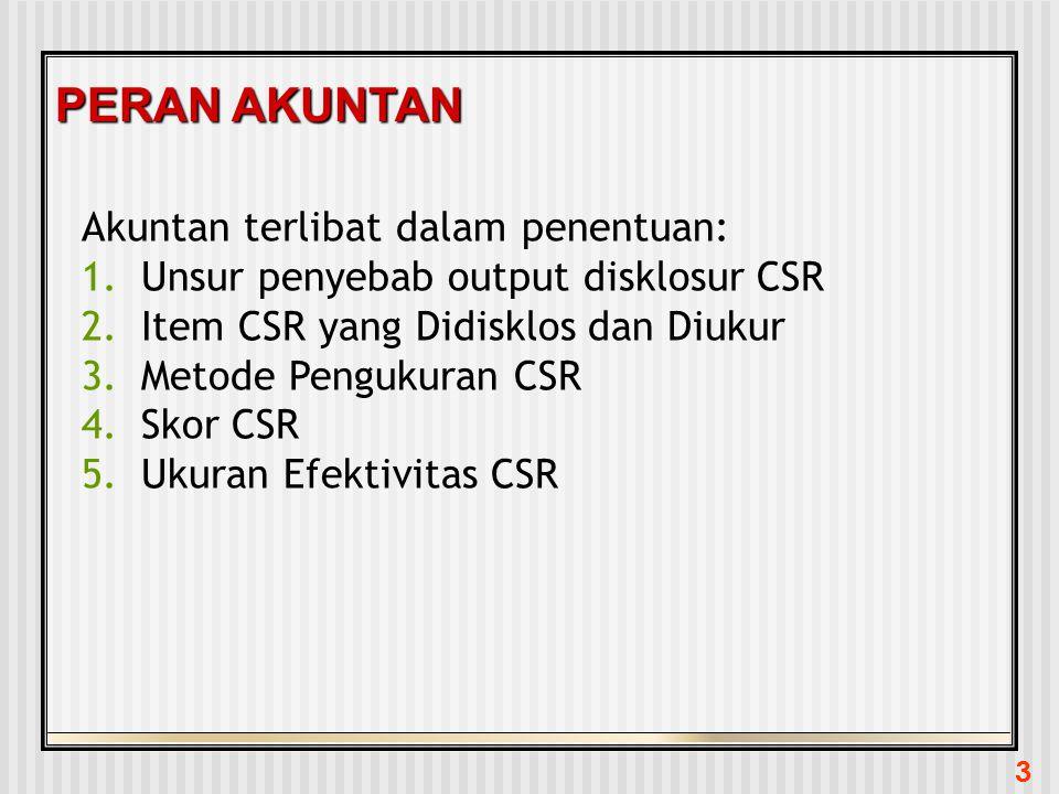 PERAN AKUNTAN Akuntan terlibat dalam penentuan:
