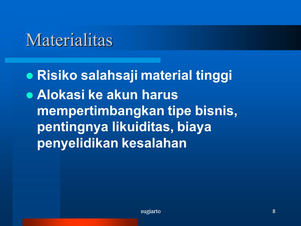 Materialitas Risiko salahsaji material tinggi