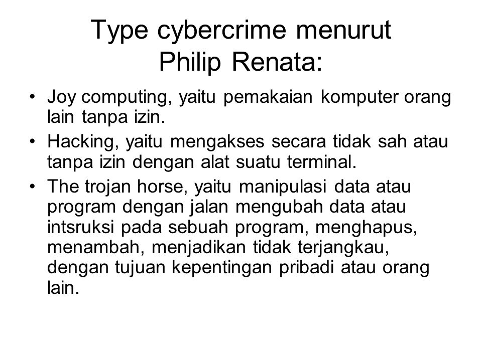 Type cybercrime menurut Philip Renata: