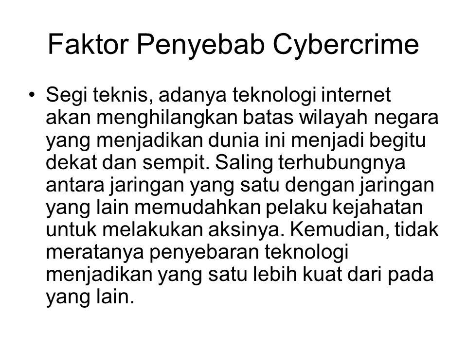Faktor Penyebab Cybercrime