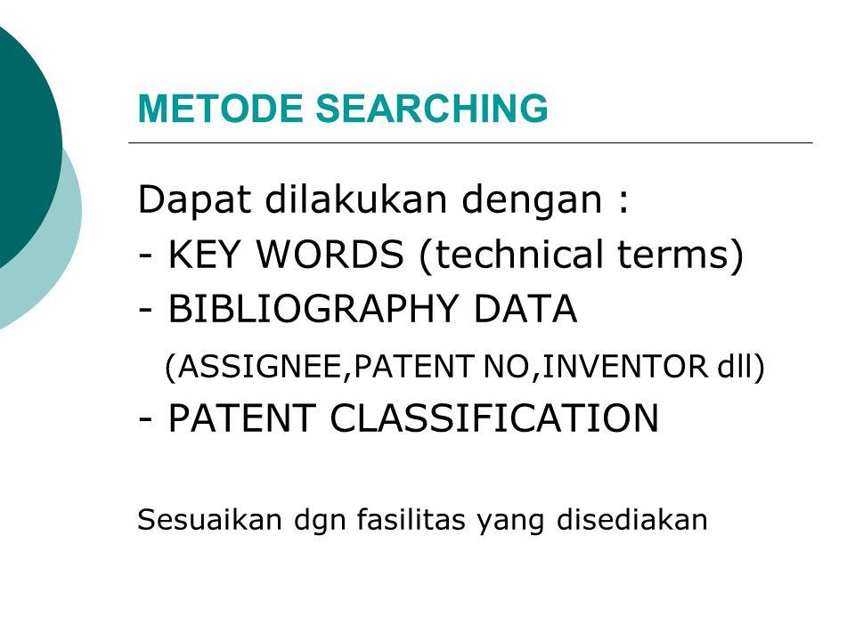 METODE SEARCHING Dapat dilakukan dengan :