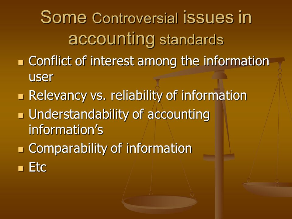 Some Controversial issues in accounting standards
