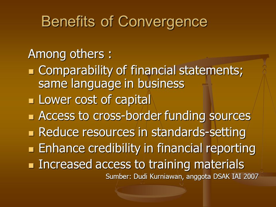 Benefits of Convergence