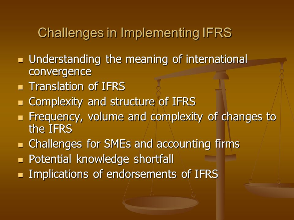 Challenges in Implementing IFRS