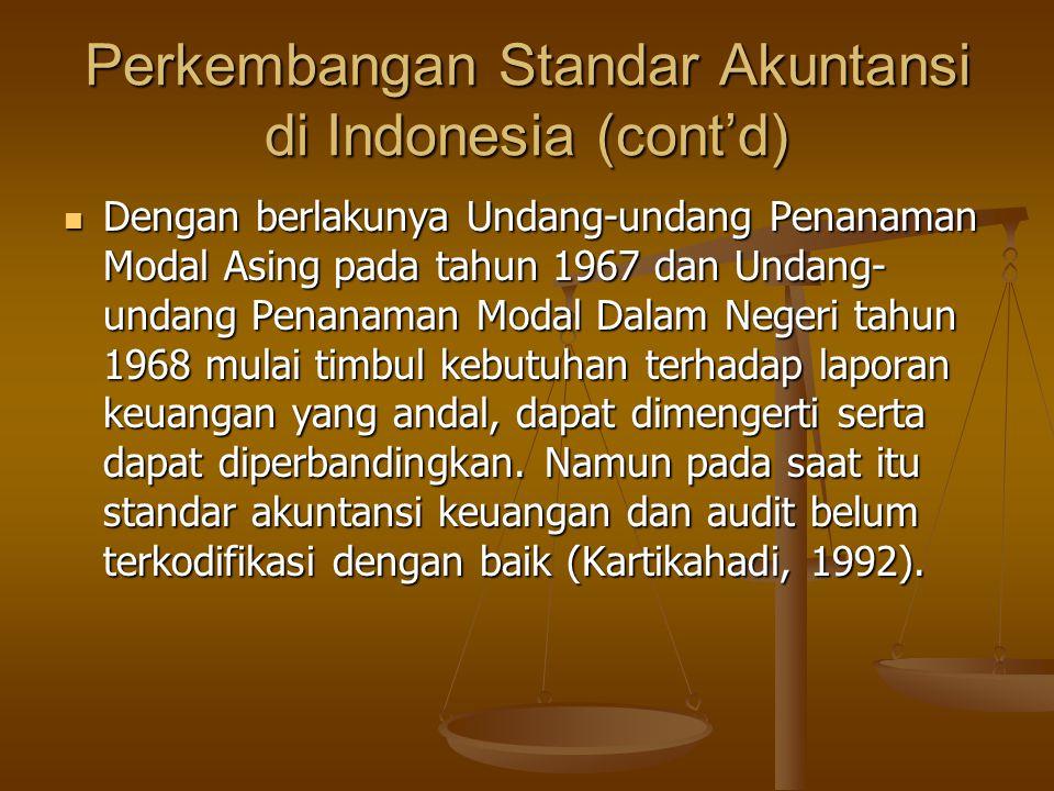 Perkembangan Standar Akuntansi di Indonesia (cont'd)