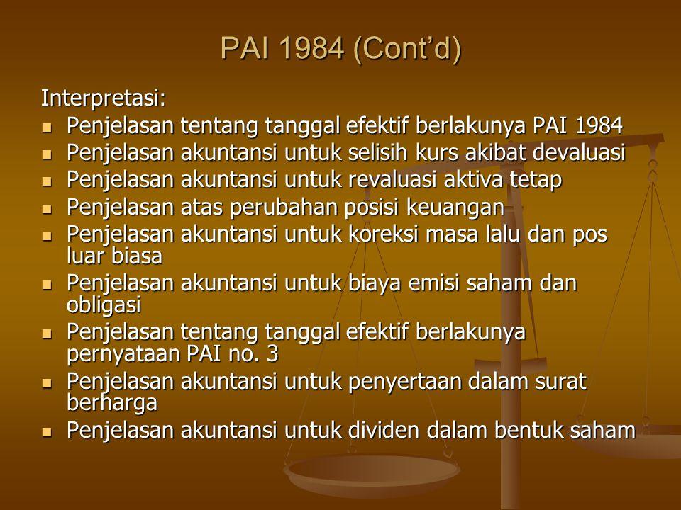 PAI 1984 (Cont'd) Interpretasi: