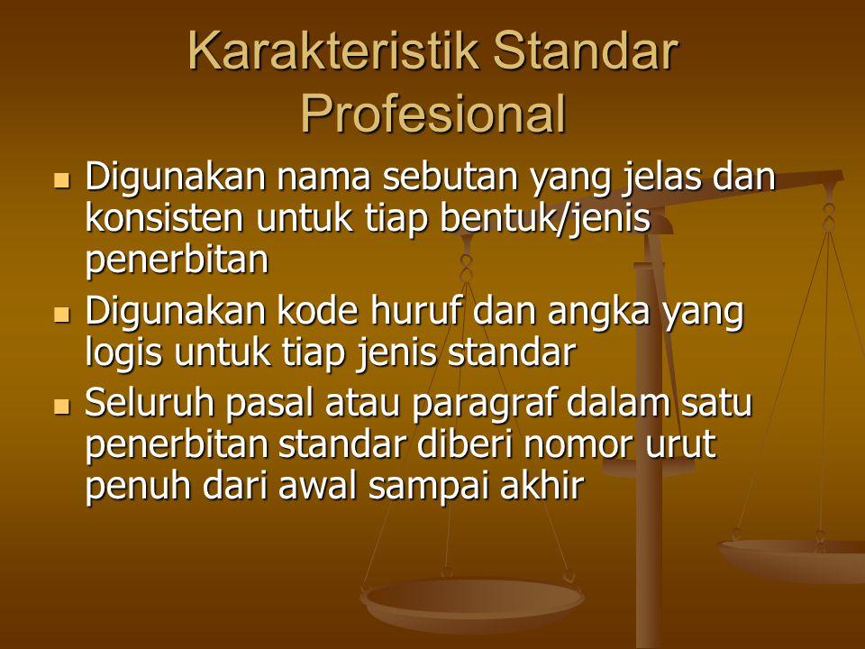 Karakteristik Standar Profesional