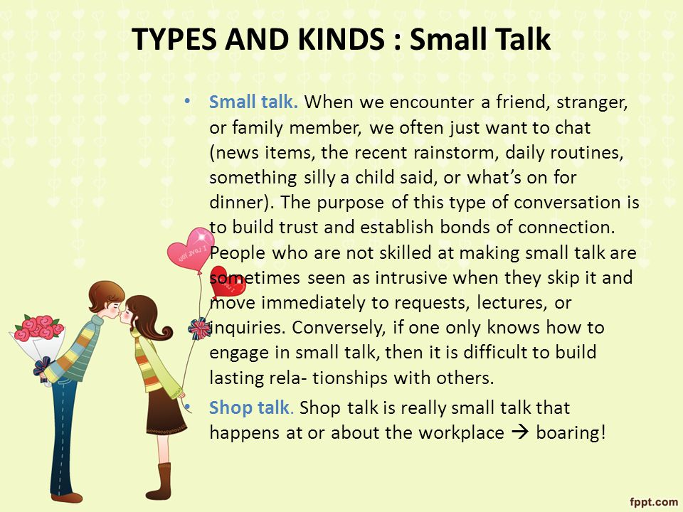 TYPES AND KINDS : Small Talk