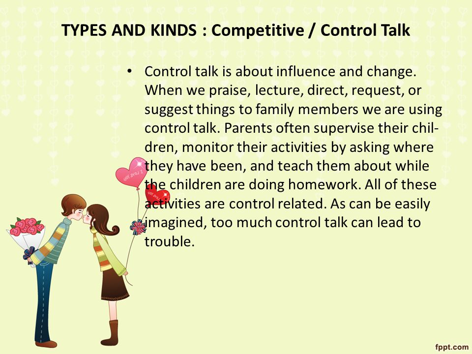 TYPES AND KINDS : Competitive / Control Talk