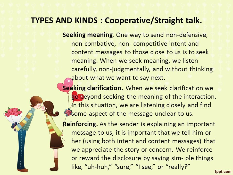 TYPES AND KINDS : Cooperative/Straight talk.