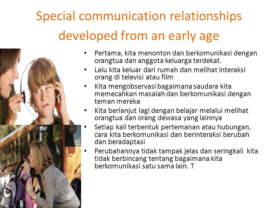 Special communication relationships developed from an early age