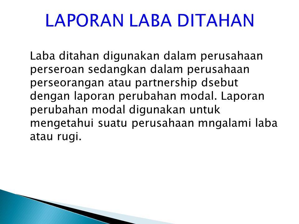 LAPORAN LABA DITAHAN
