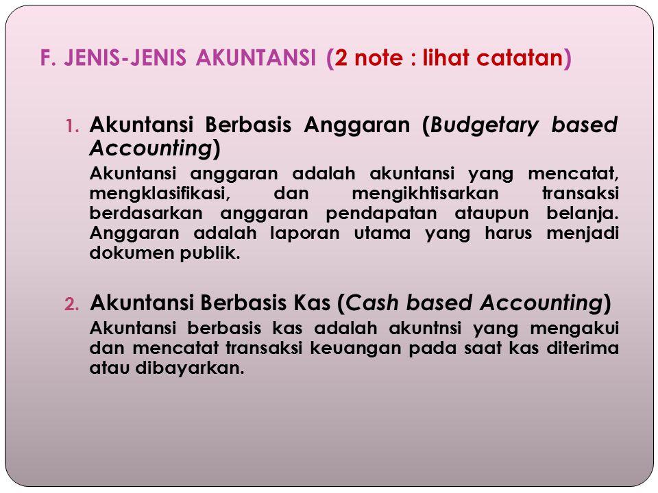 F. JENIS-JENIS AKUNTANSI (2 note : lihat catatan)