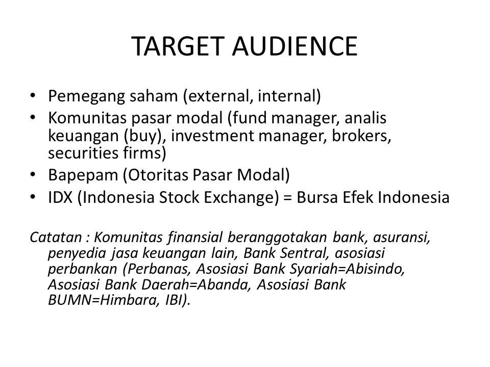 TARGET AUDIENCE Pemegang saham (external, internal)