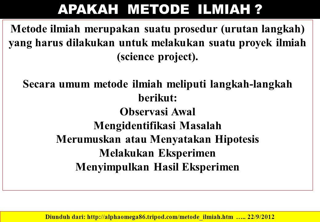 APAKAH METODE ILMIAH