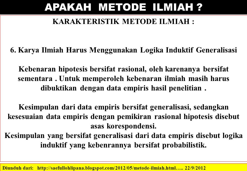 APAKAH METODE ILMIAH KARAKTERISTIK METODE ILMIAH :