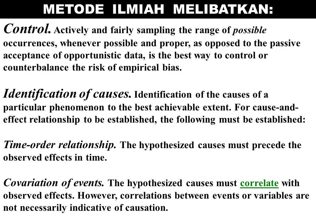 METODE ILMIAH MELIBATKAN: