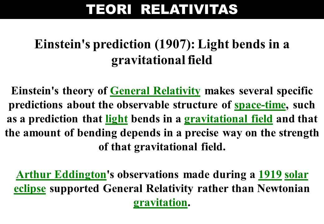 Einstein s prediction (1907): Light bends in a gravitational field