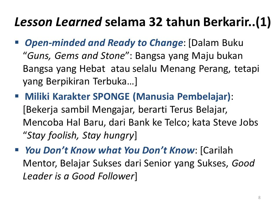 Lesson Learned selama 32 tahun Berkarir..(1)