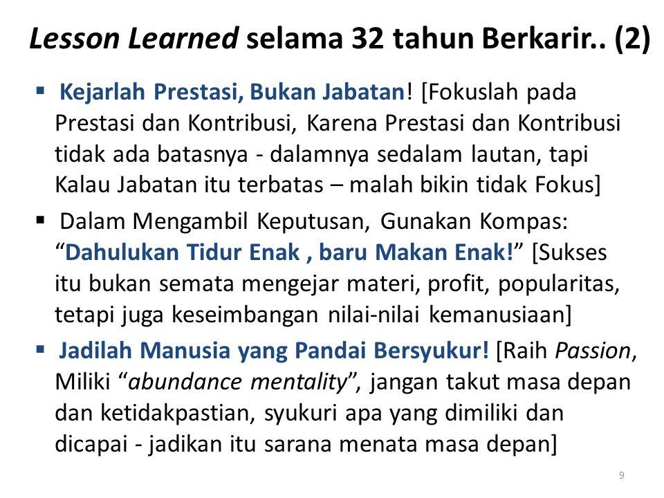Lesson Learned selama 32 tahun Berkarir.. (2)
