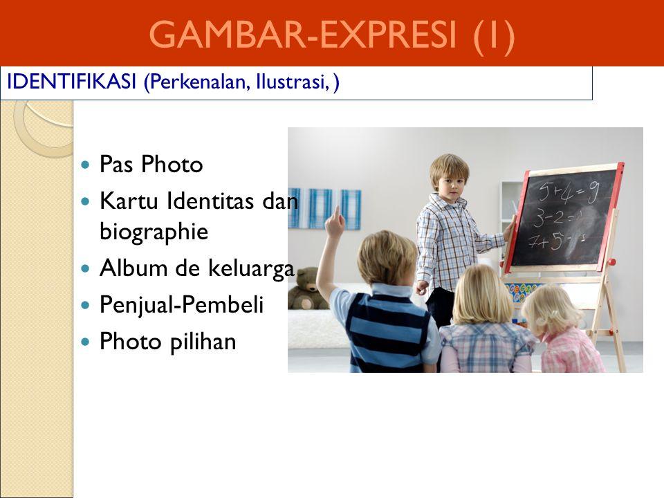 GAMBAR-EXPRESI (1) Pas Photo Kartu Identitas dan biographie