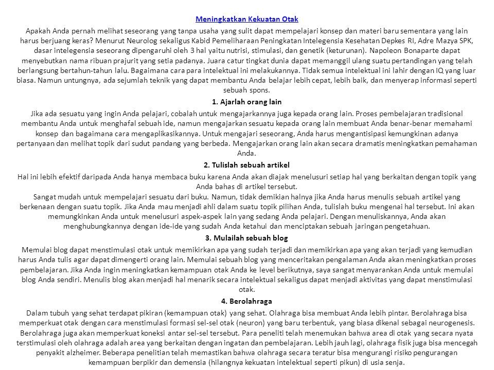 9. Berpuasa 10. Stimulasi mental 11. Interaksi sosial