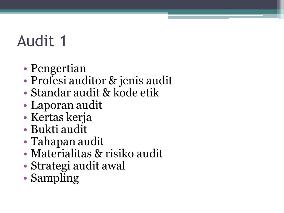 Audit 1 Pengertian Profesi auditor & jenis audit