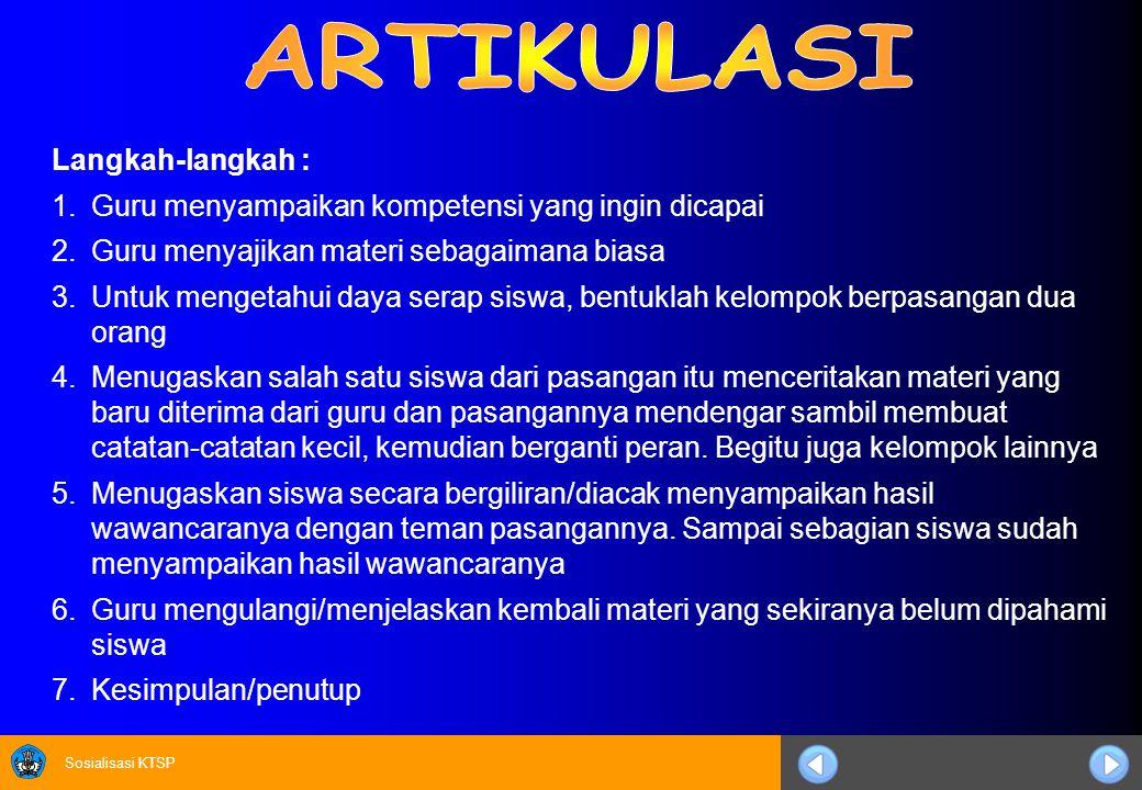 ARTIKULASI Langkah-langkah :