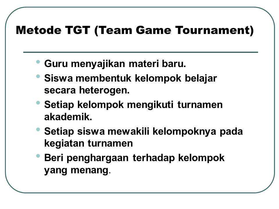 Metode TGT (Team Game Tournament)