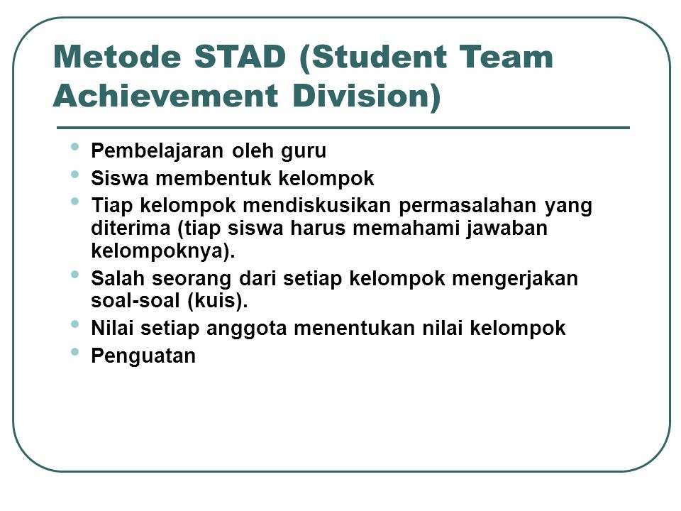 Metode STAD (Student Team Achievement Division)