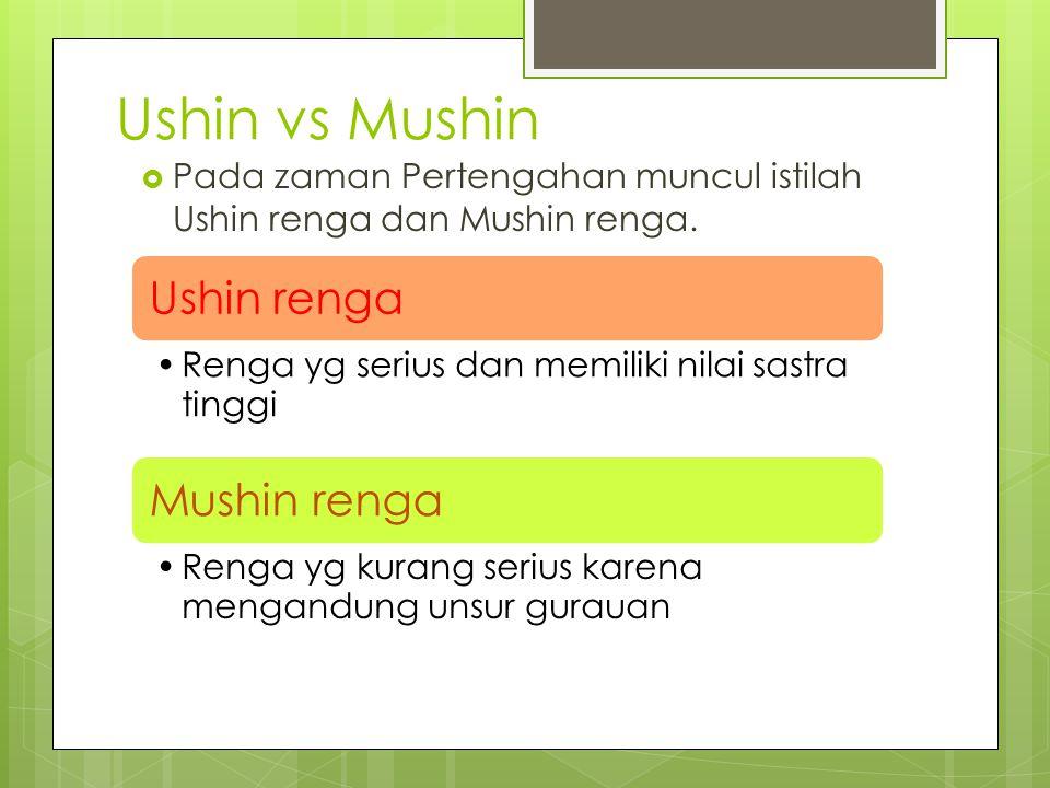 Ushin vs Mushin Ushin renga Mushin renga