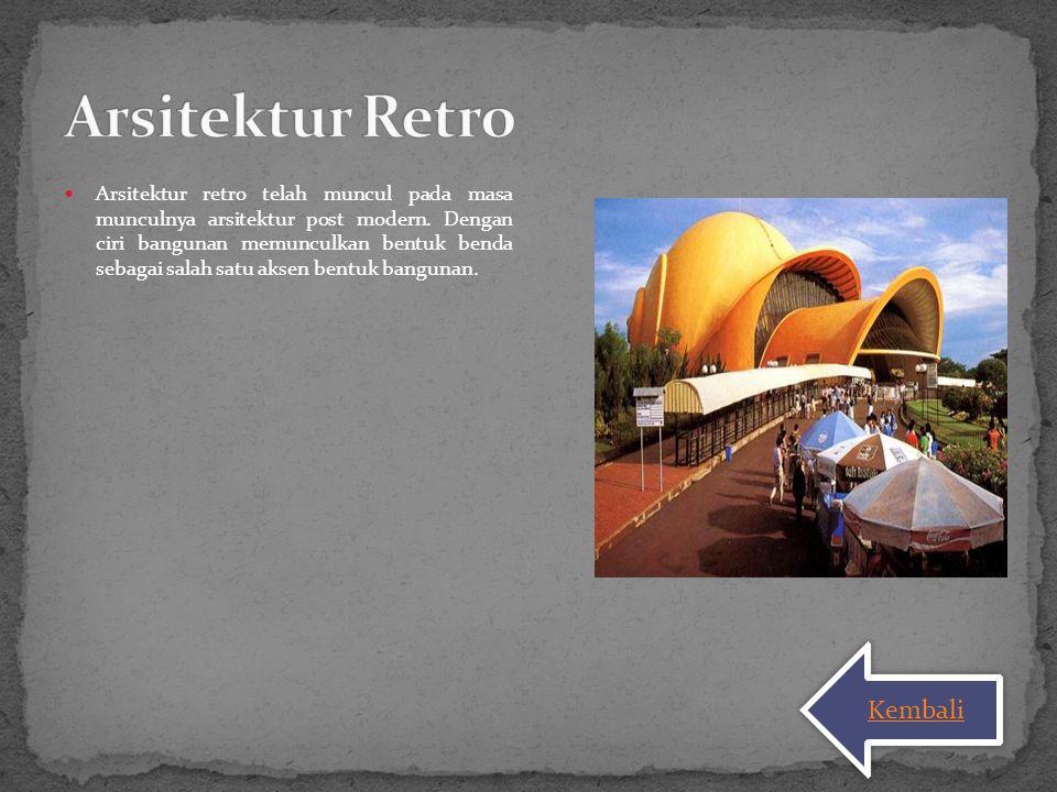 Arsitektur Retro Kembali