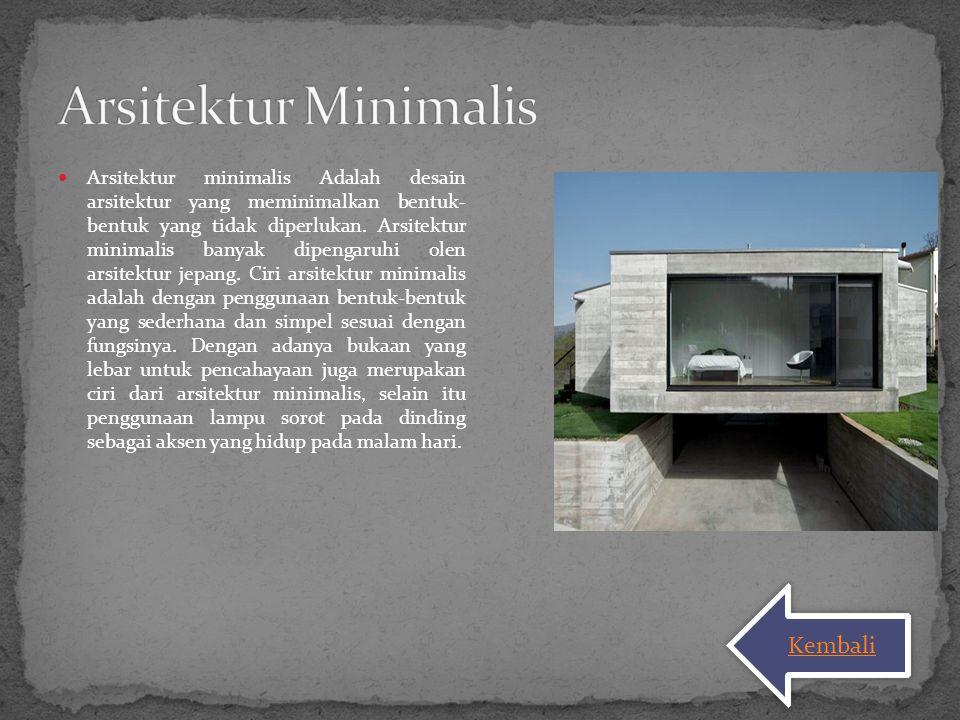 Arsitektur Minimalis Kembali
