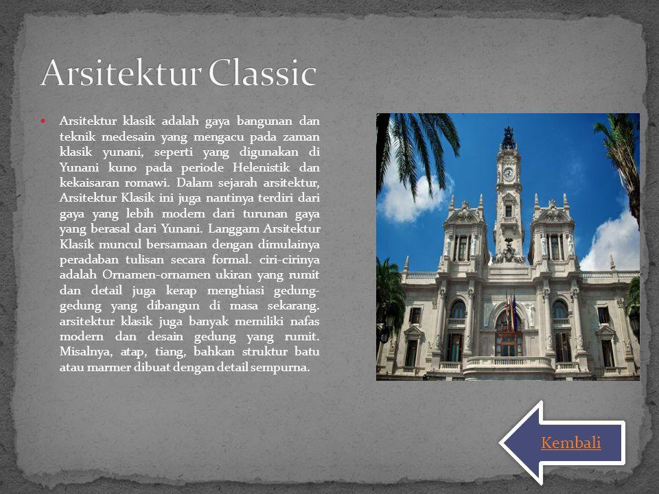 Arsitektur Classic Kembali
