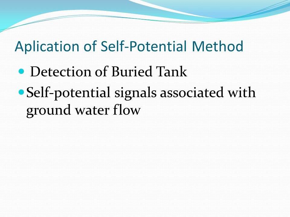 Aplication of Self-Potential Method