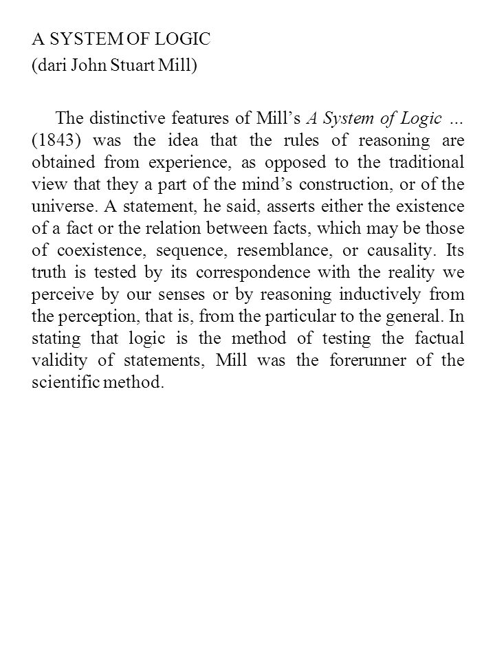 A SYSTEM OF LOGIC (dari John Stuart Mill)