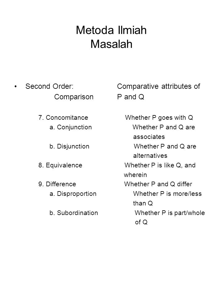 Metoda Ilmiah Masalah Second Order: Comparative attributes of