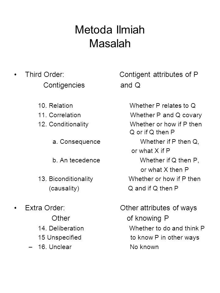 Metoda Ilmiah Masalah Third Order: Contigent attributes of P