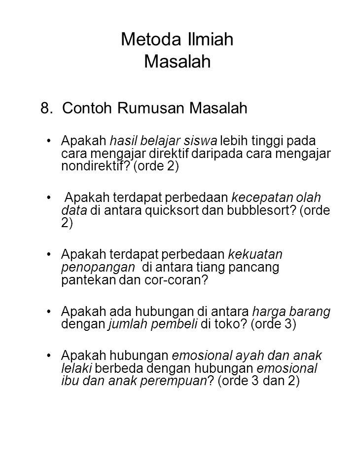 Metoda Ilmiah Masalah 8. Contoh Rumusan Masalah