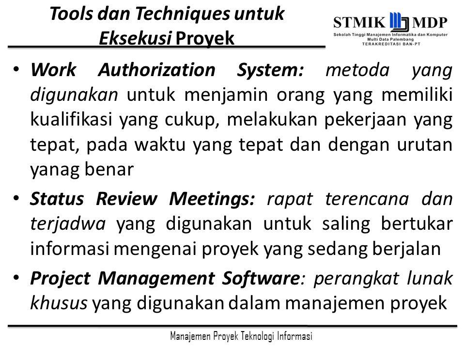 Tools dan Techniques untuk Eksekusi Proyek