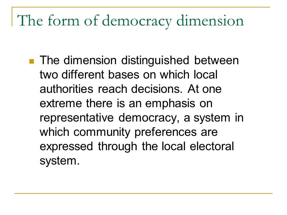 The form of democracy dimension
