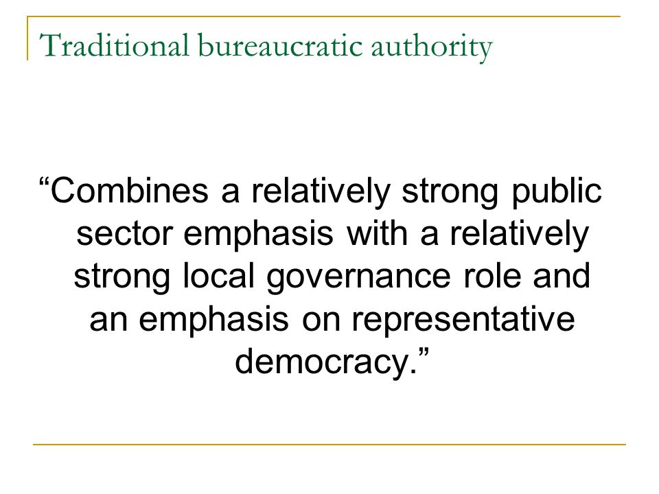 Traditional bureaucratic authority