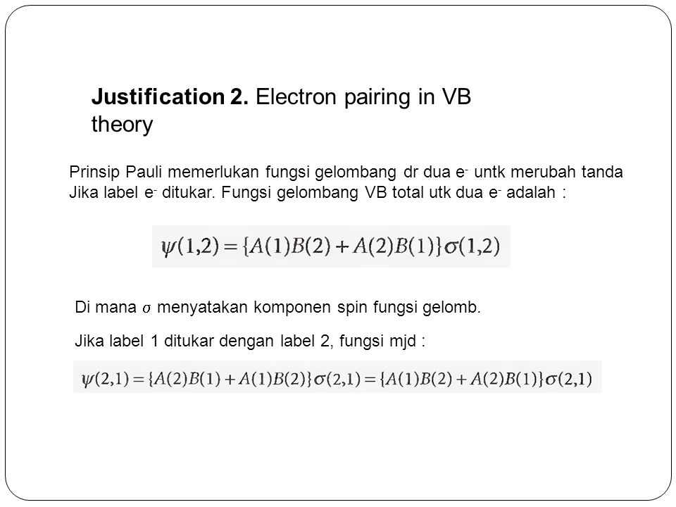 Justification 2. Electron pairing in VB theory