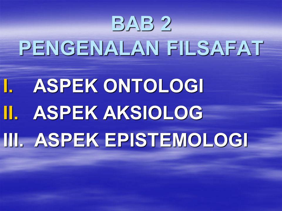 BAB 2 PENGENALAN FILSAFAT