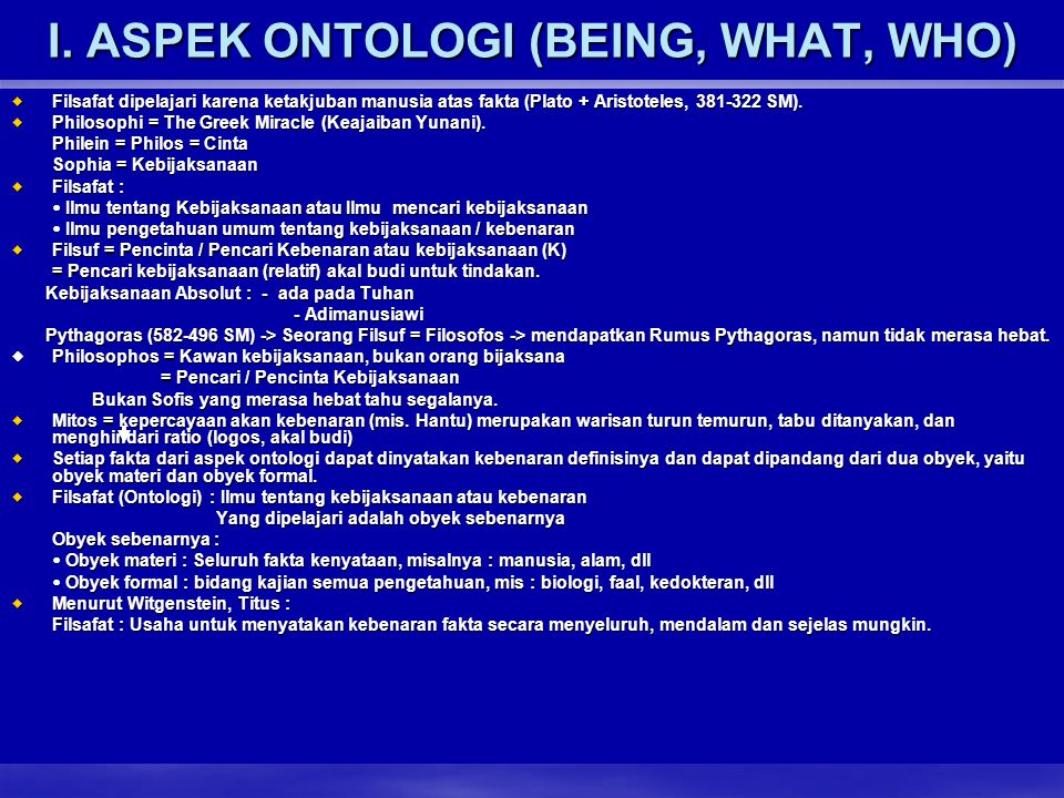 I. ASPEK ONTOLOGI (BEING, WHAT, WHO)
