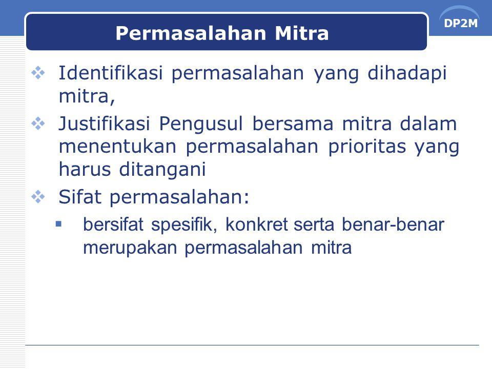 Permasalahan Mitra Identifikasi permasalahan yang dihadapi mitra,